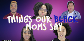 Things Our Black Moms Say